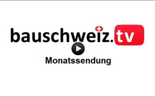 Monatssendung bauschweiz.ch