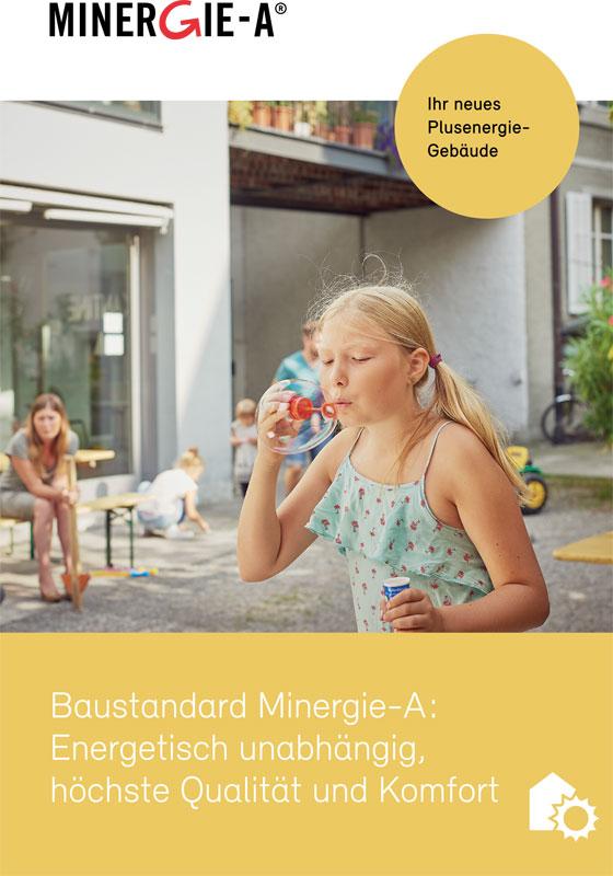 Baustandard Minergie-A