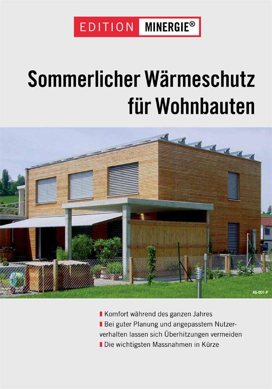 Sommerlicher Wärmeschutz für Wohnbauten